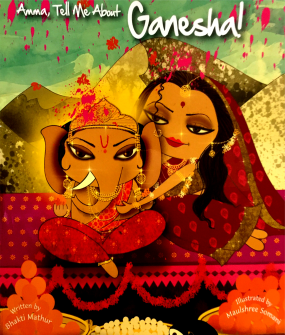 book cover Amma Tell Me About Ganesha